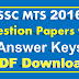 SSC MTS 2016 Question Papers with Answer Keys PDF Download