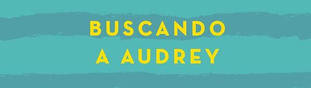 Buscando a Audrey