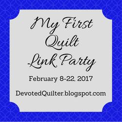 My first quilt link party | DevotedQuilter.blogspot.com