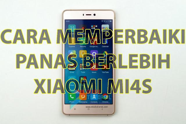 Muncul Panas Berlebih pada Xiaomi Mi4s Kamu? Coba Ikuti Tutorial Cara Mengatasi Thermal Overload Berikut Ini