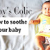 5 WAYS TO SOOTHE A BABY WHO HAS COLIC