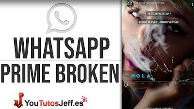 Descargar Whatsapp Prime Broken Ultima Version - Nuevas Funciones