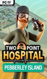 Two Point Hospital Pebberley Island - Two Point Hospital Pebberley Island-SKIDROW