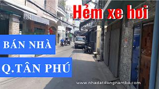 Bán nhà Hẻm xe hơi quận Tân Phú mới nhất năm 2019