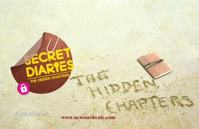 'Secret Diaries - The Hidden Chapters'Channel V Upcoming Show Wiki Plot |StarCast |Promo |Timing |Song