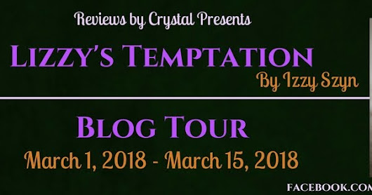 Lizzy's Temptation by Izzy Szyn - Blog Tour Excerpt and Giveaway