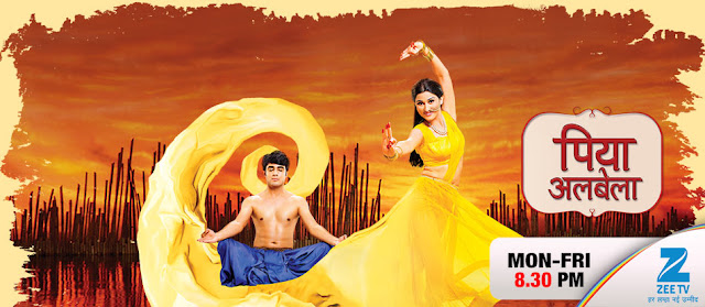 Piyaa Albela TV Serial on Zee TV