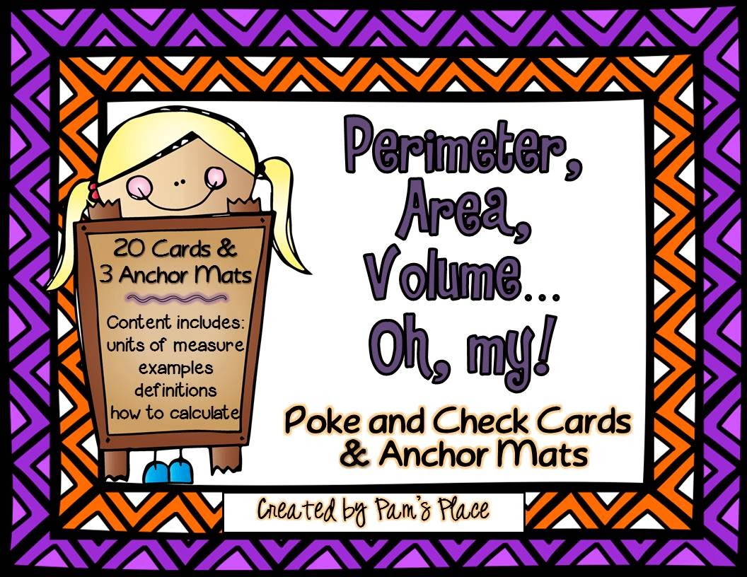 http://www.teacherspayteachers.com/Product/Perimeter-Area-Volume-Poke-and-Check-Cards-Anchor-Mats-1325353