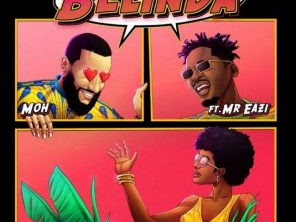 [MUSIC] Moh ft. Mr Eazi – Belinda