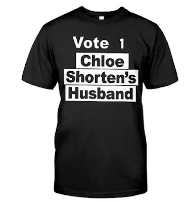 vote 1 chloe shorten's husband T Shirts Hoodie Sweatshirt