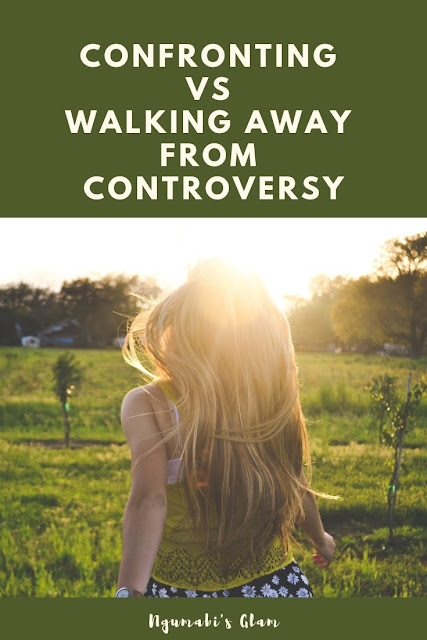 Confronting Vs Walking Away From Controversy