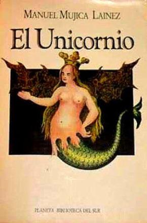 El unicornio – Manuel Mujica Lainez