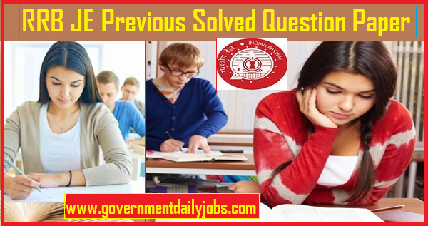 RRB JE Previous Papers - Download last years JE Question Paper