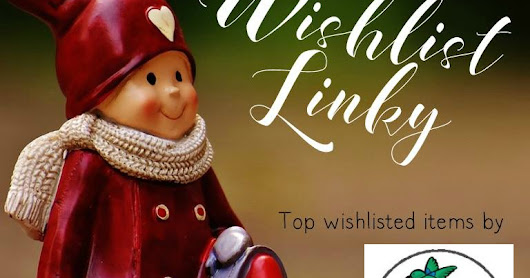 Top 3 Wish-listed Items- Linky Party