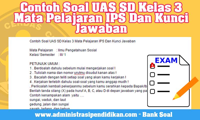 Contoh Soal UAS SD Kelas 3 Mata Pelajaran IPS Dan Kunci Jawaban