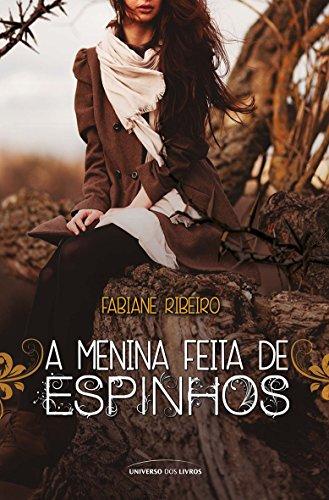 A menina feita de espinhos Fabiane Ribeiro