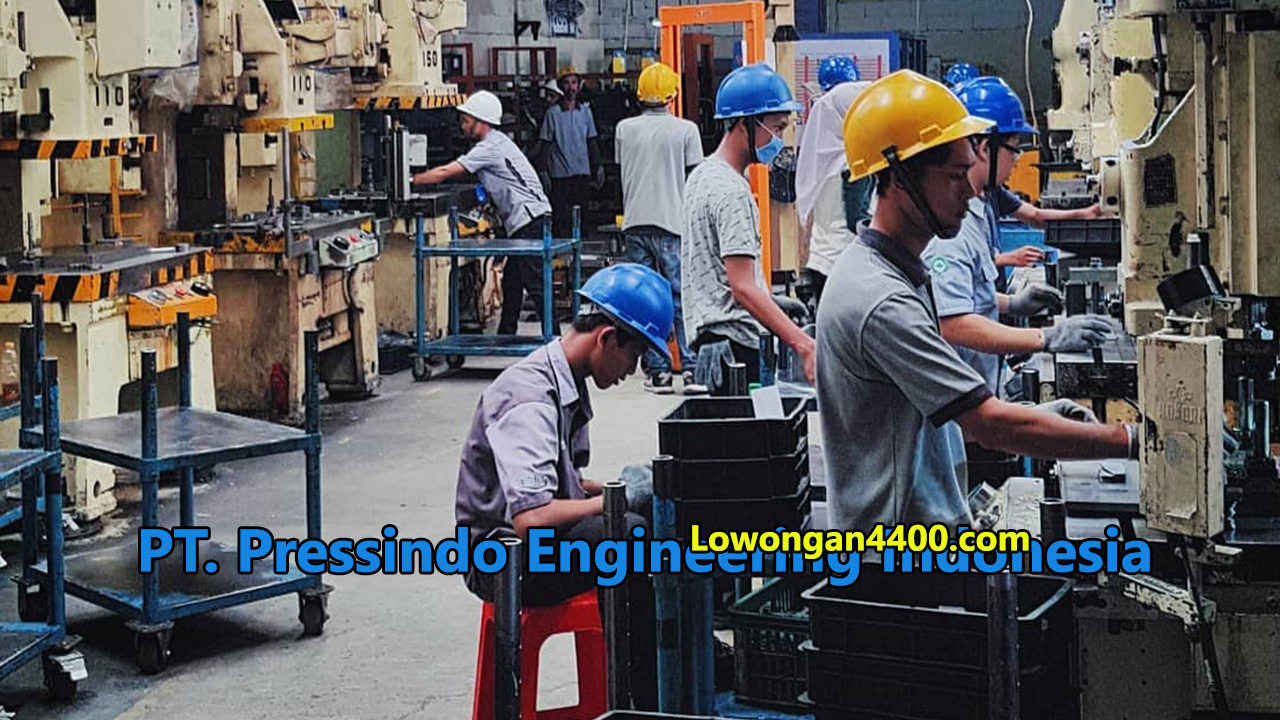 Lowongan Kerja PT. Pressindo Engineering Indonesia