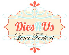 Proud Designer for Dies R Us