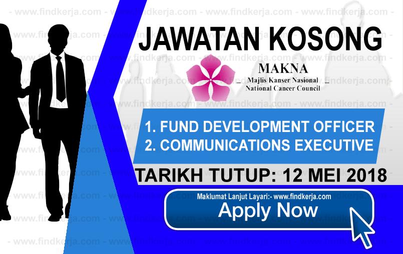Jawatan Kerja Kosong MAKNA - Majlis Kanser Nasional logo www.findkerja.com mei 2018