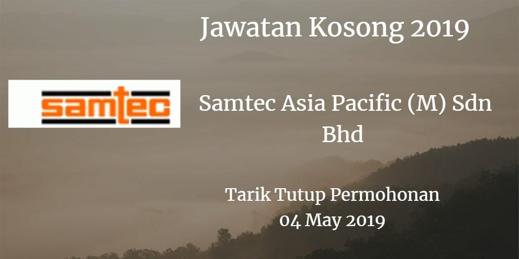 Jawatan Kosong Samtec Asia Pacific (M) Sdn Bhd 04 May 2019