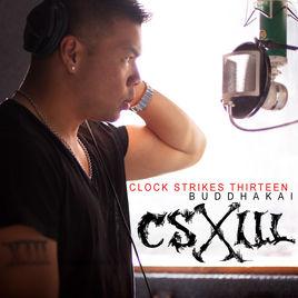 """""""Clock Strikes Thirteen"""" Album by Buddhakai (2013)"""