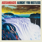 AgesandAges: Alright You Restless