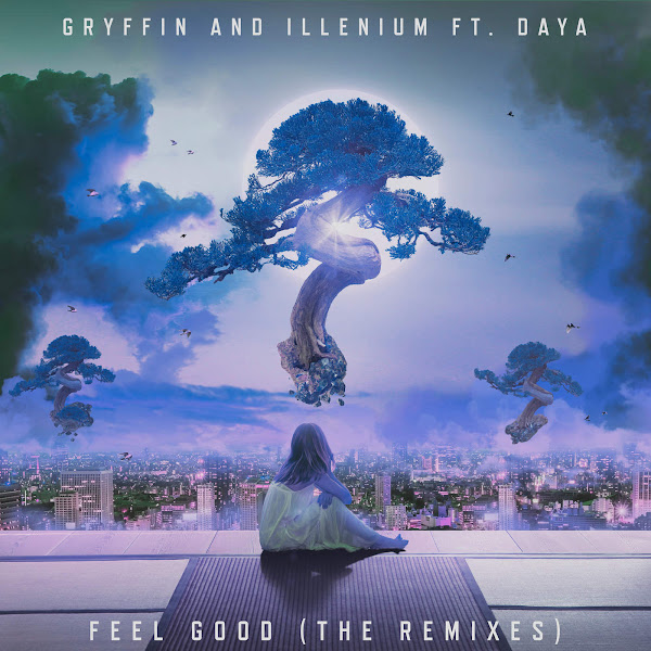 Gryffin & Illenium - Feel Good (The Remixes) [feat. Daya] - EP Cover