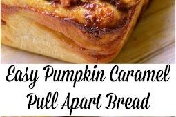 Easy Pumpkin Caramel Pull Apart Bread Recipe