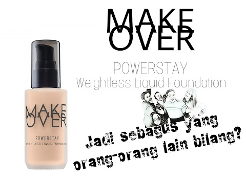 Review Make Over Powerstay Weightless Liquid Foundation  - N30 Natural Beige