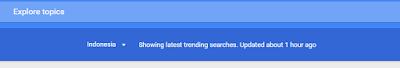 Cara Mengetahui Trending Topic Di Search Engine Google
