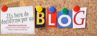 Webinar: ¿Es hora de decidirme por un BLOG?
