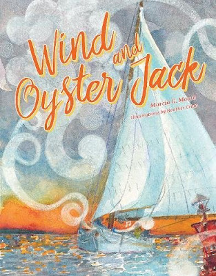 Wind and Oyster Jack - When Wind sees Oyster Jack wearing a coat that keeps the cold out, Wind decides that she wants to be warm too. Wind tries a coat of frost, but that doesn't work. Then she tries a blanket of snow, but that doesn't work either. How can Wind get warm? And how can Oyster Jack sail again if Wind keeps going away?  #picturebook #kidslit