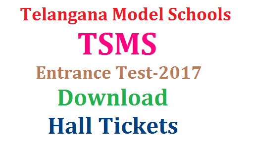 TSMS/ Telangana Model Schools Entrance Test 2017 Hall Tickets Download @telanganams.cgg.gov.in | Model Schools Entrance Test for VI VII VIII IX and X Class Admissions for the Academic year 2017-18 in Telangana State Download Hall Tickets here | The Candidates applied for TSMS Entrance Test Notification 2017 erlier may download their Hall Tickets at telanganams.cgg.gov.in Official Website http://telanganams.cgg.gov.in/  tsms-telangana-model-schools-entrance-test-hall-tickets-download-telanganams.cgg.gov.in