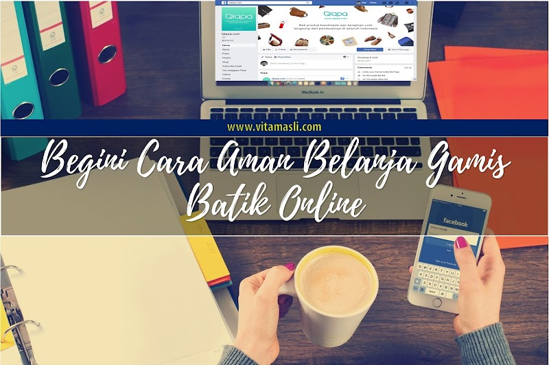 Begini Cara Aman Belanja Gamis Batik Online