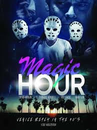 Magic Hour Movie Download HD Full Free 2016 720p Bluray thumbnail