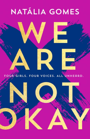 We Are Not Okay by Natália Gomes