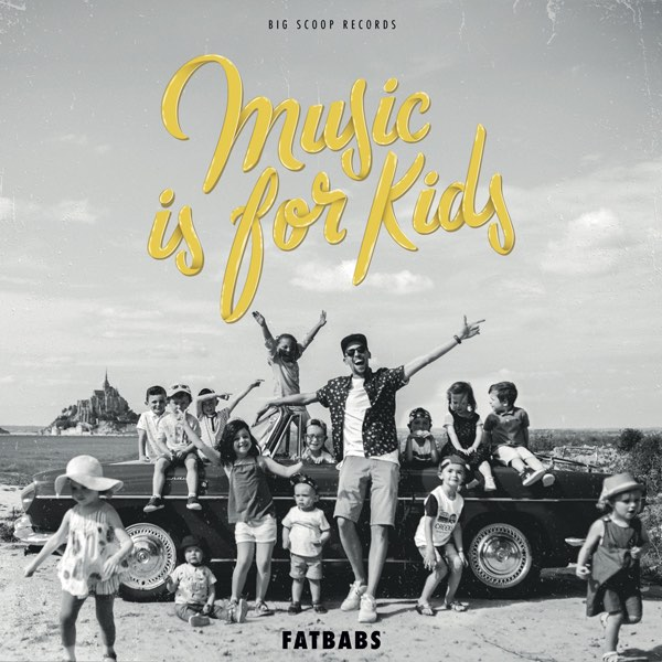 "Fatbabs promet un premier album détonnant le 15 novembre avec ""Music Is For Kids""."
