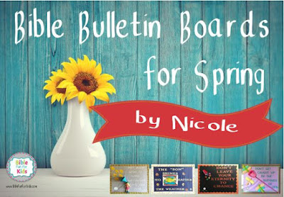 https://www.biblefunforkids.com/2018/05/bible-bulletin-boards-for-spring.html
