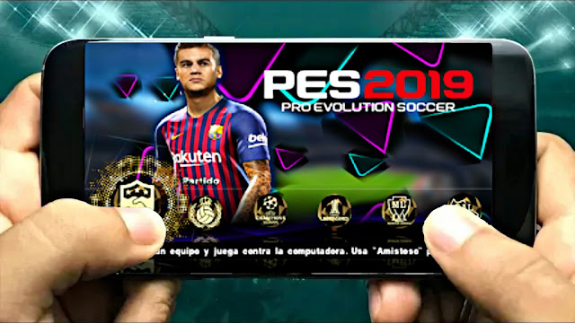 Download Now PES 2019 Android Offline 600 MB Best Graphics