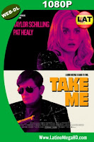 Take Me (2017) Latino HD WEB-DL 1080P - 2017