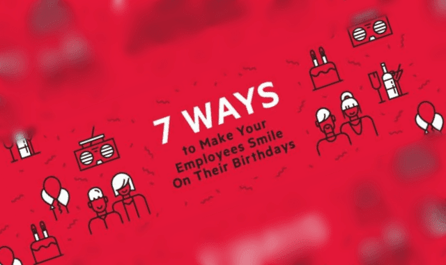 7 Ways To Make Your Employees Smile On Their Birthdays