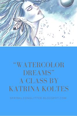 Sprinkle on Glitter Blog// Watercolor Dreams by Katrina Koltes