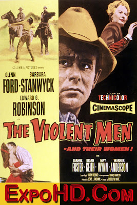 The Violent Men (1955) [BluRay] [720p] [1080p] Download Free Now