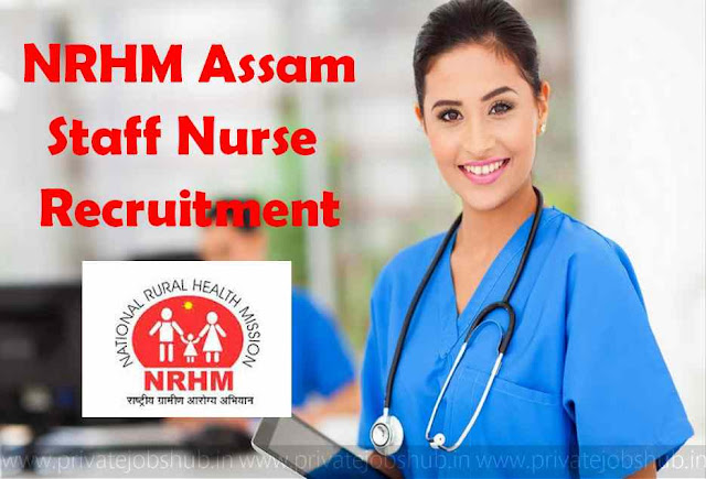 NRHM Assam Staff Nurse Recruitment
