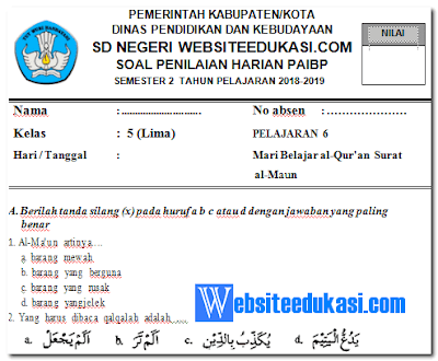 Soal PH / UH PAI Kelas 5 Semester 2 K13 Tahun 2018/2019