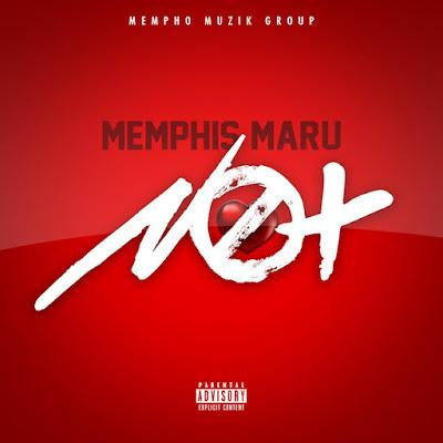 "Memphis Maru - ""Not"" / www.hiphopondeck.com"