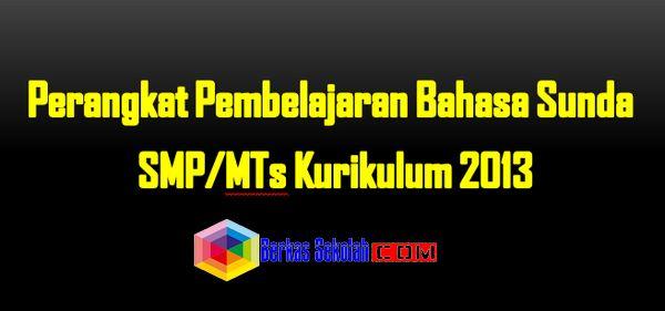 Perangkat Pembelajaran Bahasa Sunda SMP Kurikulum 2013