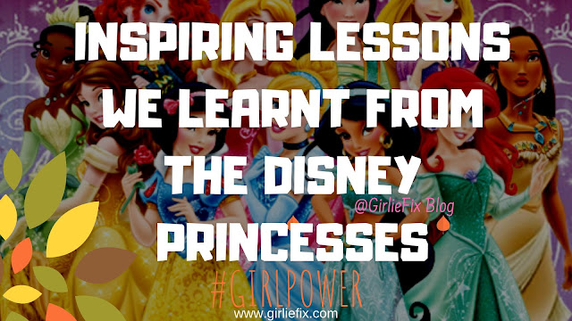 GirlieFix Blog - inspiring female disney princesses