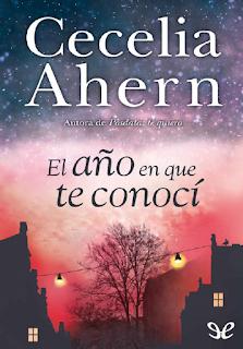 ebook libro pdf El año en que te conoci de Cecelia Ahern