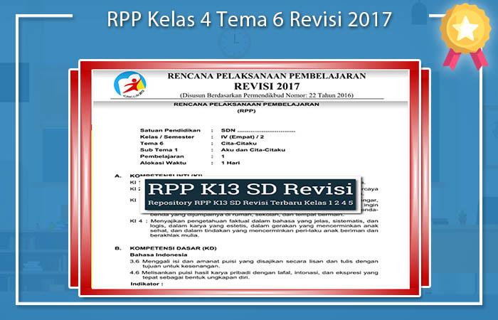 RPP Kelas 4 Tema 6 Revisi 2017